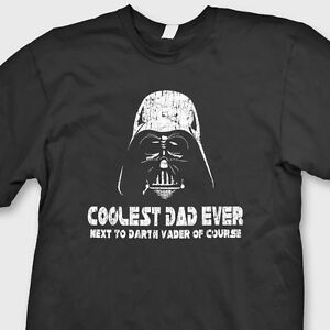 d64ea7290 Darth Vader Coolest Dad Ever Star Wars Funny T-Shirt Tee Shirt | eBay