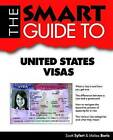 The Smart Guide to United States Visas by Scott Syfert, Melisa Boris (Paperback / softback, 2012)