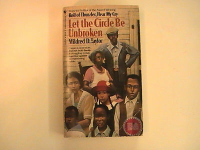 An Analysis of the Novel Let the Circle be Unbroken by Mildred D. Taylor