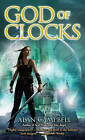 God of Clocks by Alan Campbell (Paperback / softback)