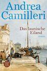 Das launische Eiland von Andrea Camilleri (2012, Taschenbuch)