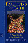 Practicing Our Faith: A Way of Life for a Searching People by John Wiley and Sons Ltd (Paperback, 2010)