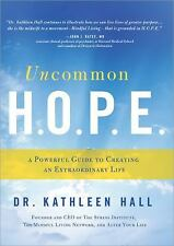 Uncommon H.O.P.E.: A Powerful Guide to Creating an Extraordinary Life-ExLibrary