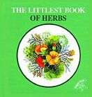 The Littlest Book of Herbs by Ragged Bears (Hardback, 2005)