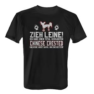 Chinese Crested Zieh Leine Herren T-Shirt Spruch Geschenk Idee Hunde Besitzer