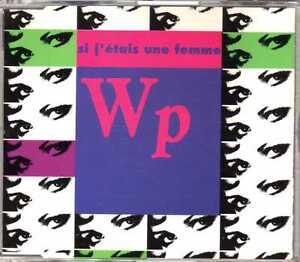 WP-Si-J-039-Etais-Une-Femme-CDM-1992-Chanson-Pop-Rock-4TR