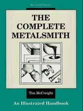 The Complete Metalsmith: An Illustrated Handbook, Tim McCreight, Acceptable Book