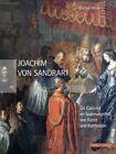 Joachim von Sandrart von Esther Meier (2012, Gebundene Ausgabe)