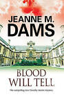 Blood Will Tell: A Cozy Mystery Set in Cambridge, England by Jeanne M. Dams (Hardback, 2016)