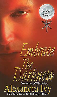 Embrace the Darkness by Alexandra Ivy (Paperback / softback, 2011)