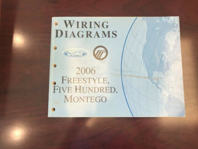2006 Ford Freestyle  Five Hundred  Montego Wiring Diagram