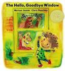The Hello, Goodbye Window by Chris Raschka, Norton Juster (Hardback)