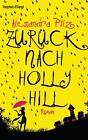 Zurück nach Hollyhill von Alexandra Pilz (2015, Taschenbuch)