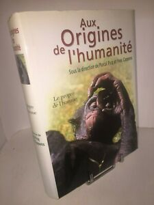 Aux-origines-de-l-039-Humanite-par-Yves-Coppens-et-Pascal-Picq-volume-2