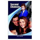 Second Chances 9781403390325 by Pam Laplante Paperback