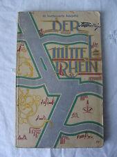 Der Mittelrhein 1929 Reichsbahndirektion Mainz mit Rheinbildkarte