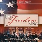 Let Freedom Ring Bill Gloria Gaither 2013 CD