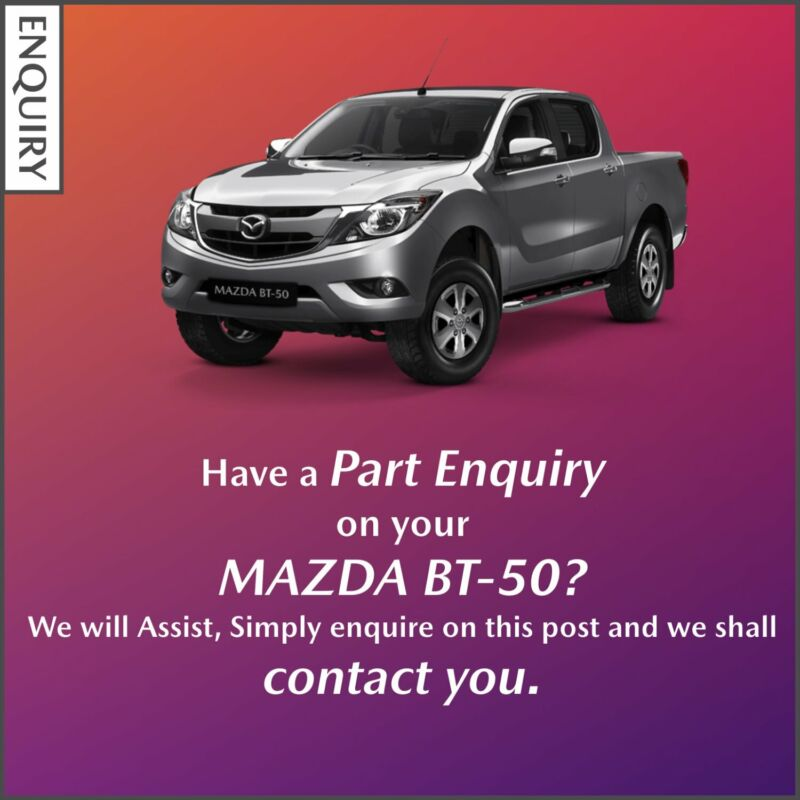 Part Enquiry on your Mazda BT-50?