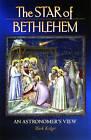 The Star of Bethlehem: An Astronomer's View by Mark Kidger (Hardback, 1999)