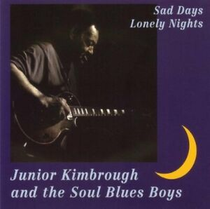 JUNIOR-KIMBROUGH-Sad-Days-Lonely-Nights-CD