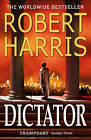 Dictator by Robert Harris (Paperback, 2016)