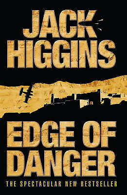 Edge of Danger (Sean Dillon Series, Book 9), Higgins, Jack, Hardcover, Excellent