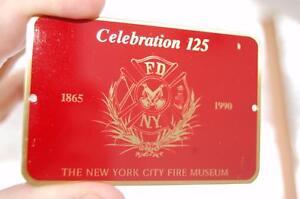 1865 - 1990 New York City Fire Dept.Museum Celebration Dash Plaque Brass Sign