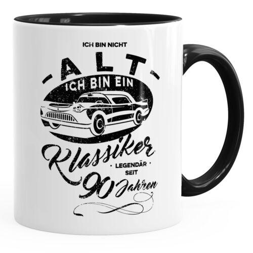 Tasse Ich bin nicht alt ich bin ein Klassiker ter Geburtstag  Kaffeetasse