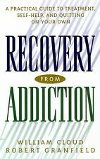 Recovery from Addiction: A Practical Guide to Treatment, Self-Help, an-ExLibrary