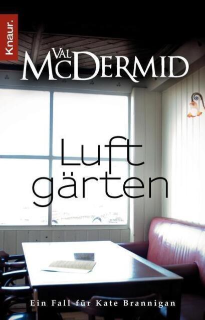 Luftgärten / Kate Brannigan Bd.2 von Val McDermid (2010, Taschenbuch), UNGELESEN