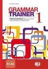 Grammar Trainer. Book 1 (A1/A2) von Lisa Kester-Dodgson (2011, Kunststoffeinband)