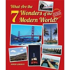 What Are the 7 Wonders of the Modern World? (What Are the Seven Wonder-ExLibrary