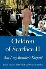 Children of Scarface II Am I My Brother's Keeper? 9781452068367
