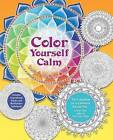 Color Yourself Calm: A Mindfulness Coloring Book by Tiddy Rowan (Paperback / softback, 2015)