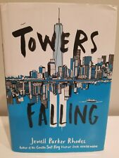 Towers Falling by Jewell Parker Rhodes (2016, Hardcover)