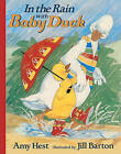 In the Rain with Baby Duck by Amy Hest (Hardback, 1999)