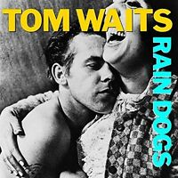 Tom Waits Rain dogs (1985) [CD]