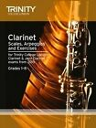 Clarinet & Jazz Clarinet Scales & Arpeggios from 2015: Grades 1 - 8 by Trinity College London (Paperback, 2014)
