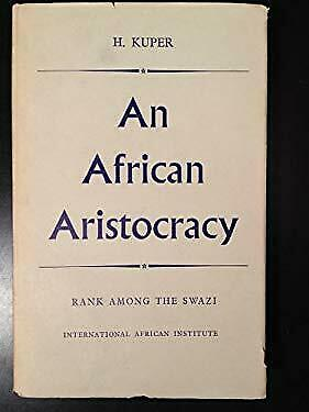 African Aristocracy by Kuper, Hilda