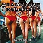 The Rampton Release Date - Relax You're Nearly Dead (2008)