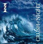 Crush of Night by Izz (CD, Jul-2012, CD Baby (distributor))