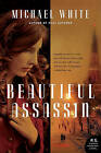 Beautiful Assassin by Michael C White (Paperback / softback)