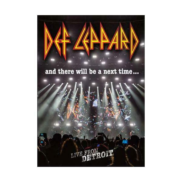 DVD and There Will Be a Next Time: Live From Detroit - Eagle Rock - Def Leppard