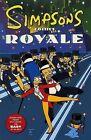 Simpsons Comics Royale by Matt Groening (Paperback, 2001)