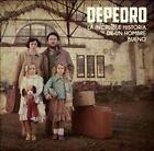 La Increible Historia de un Hombre Bueno by Depedro (Jairo Zavala) (CD, Apr-2013, Warner Music Spain S.A.)