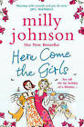 Here Come the Girls by Milly Johnson (Paperback, 2011)