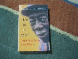 George-DAWSON-amp-Richard-GLAUBMAN-Life-is-so-good