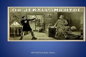 Dr. Jekyll and Mr. Hyde     52  (OTR) Old Time Radio Shows MP3 on a CD
