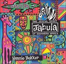 NEW - Jabula: The Joyful Spirit of Southern Africa by Hennie Bekker