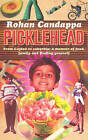 Picklehead by Rohan Candappa (Paperback, 2006)